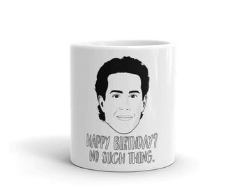 Jerry Seinfeld Happy Birthday No Such Thing Coffee Mug
