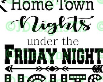 Hometown Nights & Friday Night Lights SVG