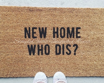 sweet welcome to your new home gift ideas. New home who dis  doormat hand painted welcome front door mat entryway Housewarming gift Etsy