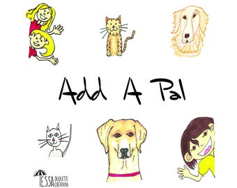 ADD-ON: Custom Pet or People Hand Drawn Illustrations