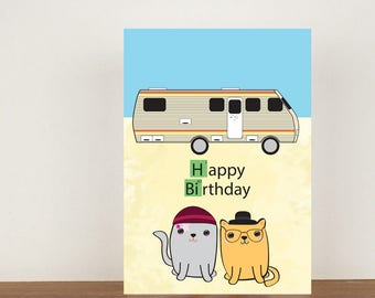 Breaking cat birthday card, card, greeting card, birthday card, birthday, cat, cute cat card, breaking bad, cats