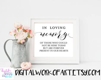 In Loving Memory Sign, In Loving Memory Wedding Sign, DIY Rustic Wedding Reception Sign Printable, Instant Download, 8x10, PDF,  #AI-21