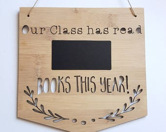 Our Class Has Read Books This Year Wooden Wall Hanging 19.5cm-school-teacher-wall sign-lasercut-plaque-children-kids-classroom