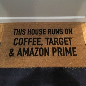 This House Runs On Coffee Target And Amazon Prime Doormat