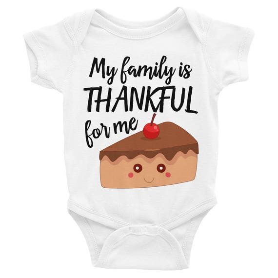 My Family is Thankful for Me | Thanksgiving Outfit Thankful Family Baby Onesie | Baby's First Holidays |   Baby's First Thanksgiving