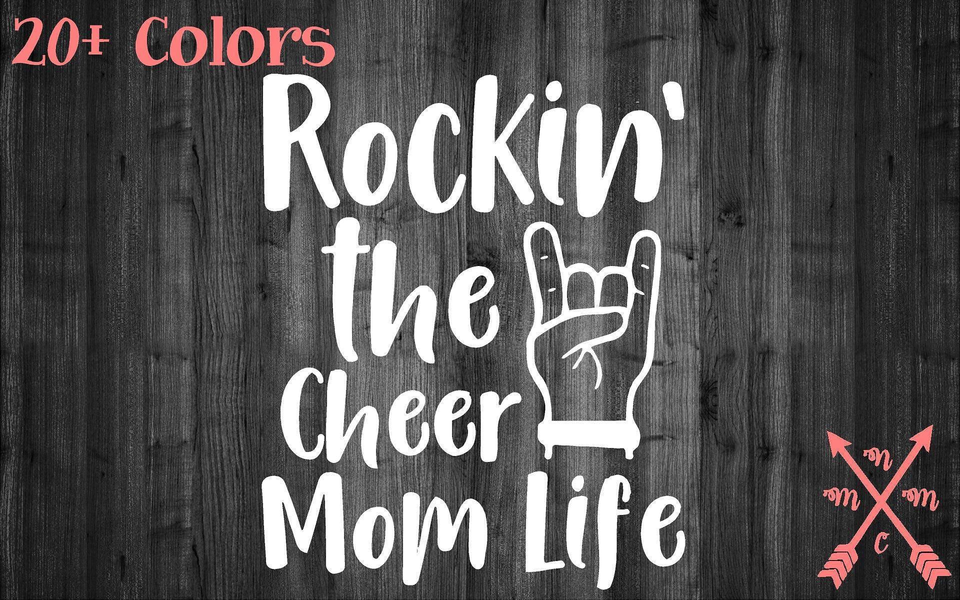 Rockin The Cheer Mom Life Vinyl Sticker Decal Sticker Car