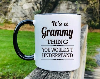 It's A Grammy Thing You Wouldn't Understand - Mug - Grammy Gift - Gifts For Grammy - Grammy Mug