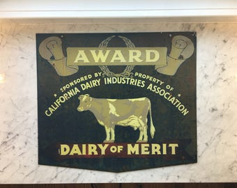 Completely Original - Double Sided Heavy Duty Steel Sign - Dairy of Merit Award Sign