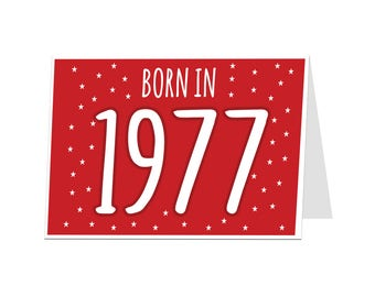 40th Birthday Card. 40 Card. 40th Birthday Husband Wife Friend Brother Sister. Funny 40th Birthday Card. Born In 1977