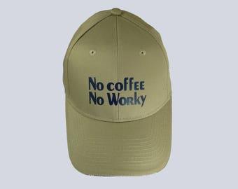 Hat , No coffee No worky, cap