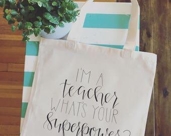 Teacher Bag! Teacher appreciation gift bag! Canvas tote bag for teacher!