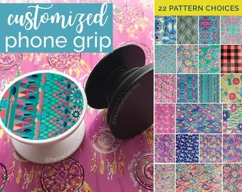 Phone pop grip - trendy cell phone stand - Customized with 22 pattern options + free Monogram/Initials and mounting clip!