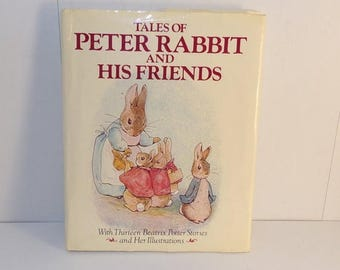 HOT DEAL Tales of Peter Rabbit and His Friends* Wth Thirteen Beatrix Potter Stories and Her Illustrations!