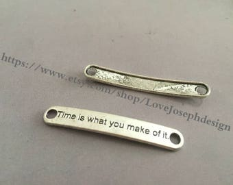 """wholesale 100 Pieces /Lot Antique Silver Plated 7mmx45mm """"Time is what you make of it """"cruve Charms Link Connector (#0287)"""