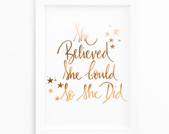 She Believed She Could -  copper home decor - Motivational Quote Print - Positive Quote