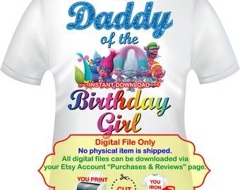 Trolls Iron On, Trolls Daddy of, Trolls Birthday, Trolls Birthday Girl,  Trolls Transfer, Trolls Party Shirt, Trolls Daddy Shirt -TROLLS2