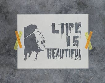 Life is Beautiful Banksy Stencil - Reusable DIY Craft Graffiti Street Art Stencils of Life is Beautiful by Banksy