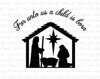 For Unto Us A Child Is Born Digital File (svg, dxf, png, jpeg)