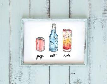 Pop Not Soda Watercolor Digital Download