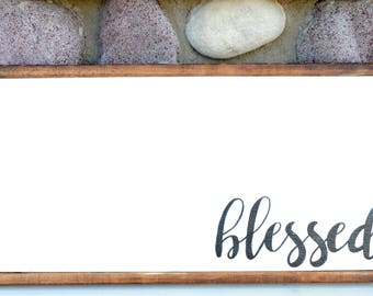 Blessed - Farmhouse Sign
