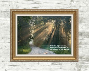 Ecclesiastes 11:7 Print, Bible verse, Bible, light, sun