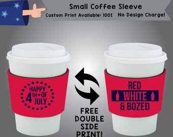 Happy Fourth of July Red White and Bozed Small Coffee Sleeve Double Side Print (SCOF-FourthofJuly01)