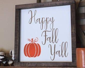 Happy Fall Y'all Sign, Happy Fall Sign, Happy Fall Yall Sign, Fall Decor, Fall Sign, Autumn Decor, Autumn Sign, Pumpkin Sign, Farmhouse Fall