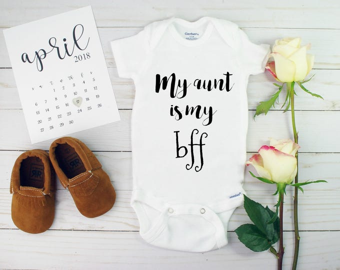 My aunt is my bff onesie, aunt onesies, pregnancy announcement aunt onesie