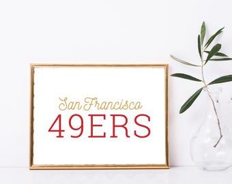 "San Francisco 49ers California Football Custom Print - 8"" X 10"" Printable Download Wall Art - Full Color"