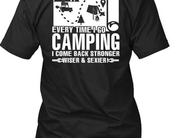 Every Time I Go Camping T Shirt, I Love Camping T Shirt