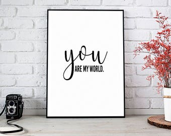 You Are My World,You Color My World,You Rock My World,Love,Valentine,Printable Wall Art,Instant Download,You're My World,Gift For Her,Decor