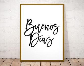 Buenos días - Spanish decor, quote poster, welcome print, Spanish quote, mi casa es su casa Spanish quote prints, welcome printable, mi casa