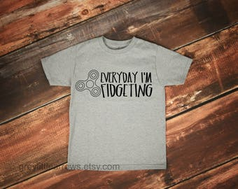 Every Day I'm Fidgeting Tee, Fidget Spinner, Funny Kid Shirt, Fidget Spinner Shirts, Do You Even Spin, Metal Fidget Spinner, Gift for Kids