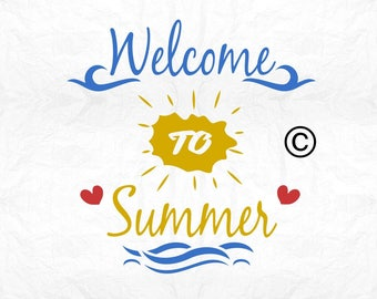 Welcome to summer SVG Clipart Cut Files Silhouette Cameo Svg for Cricut and Vinyl File cutting Digital cuts file DXF Png Pdf Eps