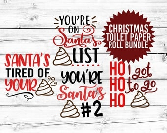 Christmas Toilet Paper Roll SVG Bundle, Toilet Paper Roll SVG, Christmas Svg, Poop Svg, Chistmas Toilet Paper Svg, Svg Files, Svg for Cricut