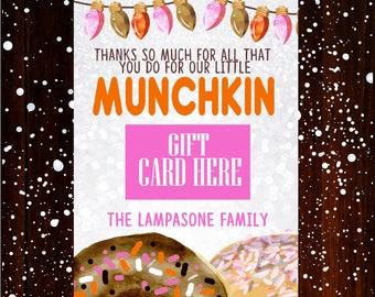 Munchkin gift card holder, Coffee Christmas Gift Card Holder, Teacher Christmas Gifts, Donut Gift Card Holder, digital or printed