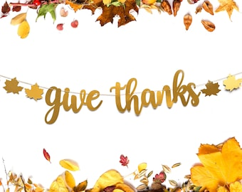 Give Thanks Banner Thanksgiving Banner Thanksgiving Decorations Fall Decor Thanksgiving Dinner Fall Decor Turkey Decorations Thanksgiving
