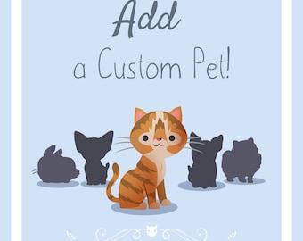 Add a Custom Pet to Your Portrait!