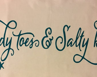 Sandy Toes & Salty Kisses Decal
