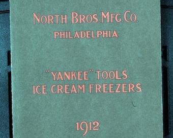 Catalog Yankee Tools Ice Cream Freezers 1912 Reprint