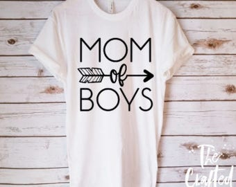 Mom of Boys Shirt / Mother Shirt / Wife Shirt / Mom Shirt  / Mom life Shirt / Gifts for Mom / Tired Mom Shirt / New Mom
