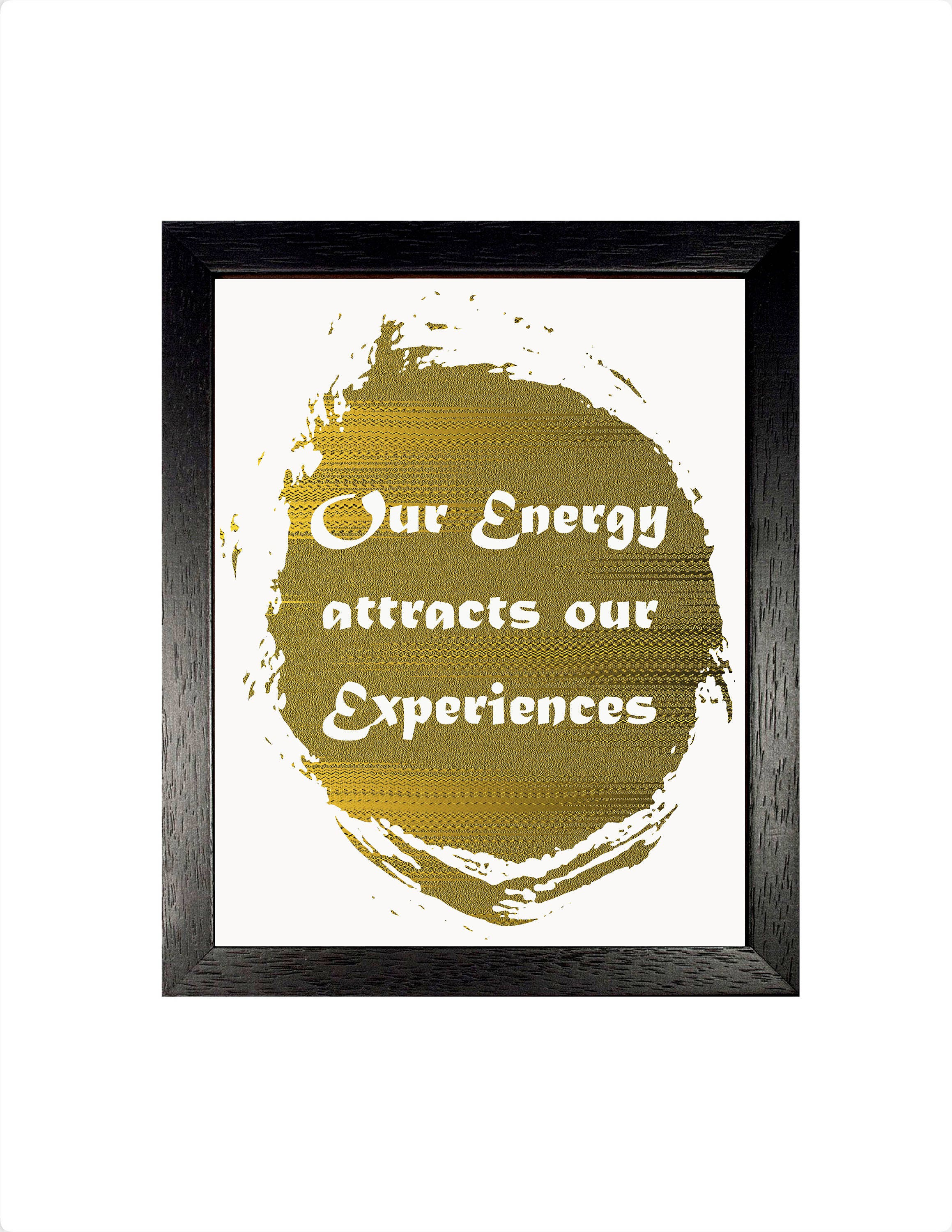 Our Energy Inspirational Print Positive Quote Home Decor