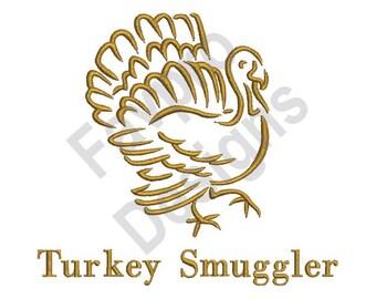 Turkey Smuggler - Machine Embroidery Design