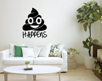 Sh*t Happens Decal, Poo Emoji, Kids Room Decor, Big Sticker,