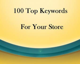 Research 100 Top Keywords For Your Etsy Store, SEO, Strategies, Increase Store Sales, Customers, Traffic