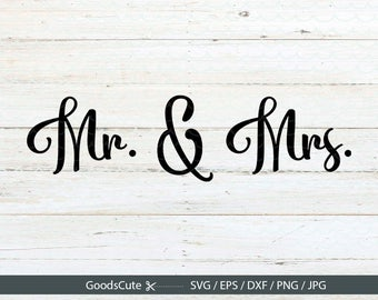 Mr.&Mrs. SVG Hubby Wifey SVG svg, Wedding SVG Clipart Vector for Silhouette Cricut Cutting Machine Design Download Print