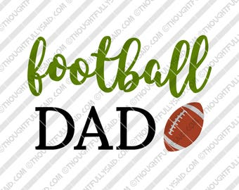 Football Dad SVG, PNG, dxf, eps cutting files for Silhouette, Cameo, Cricut,