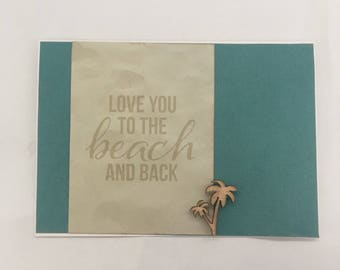 Handmade Card - Love you to the beach and back (G14)