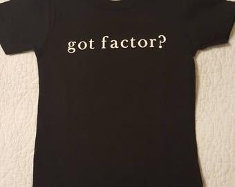 Hemophilia Shirt- Hemo Shirt- Hemophiliac- Factor Shirt