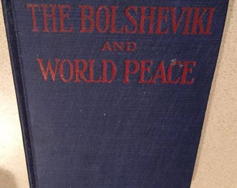 1918 The Bolsheviki And World Peace By LEON TROTZKY--Bone & Liveright, New York
